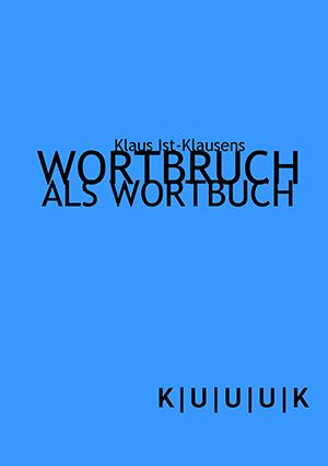 Wortbruch als Wortbuch = Kunstbuch von Klausens = ISBN 978-3-939832-05-8