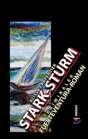 Stark-Sturm = Roman von Alissa Carpentier = ISBN 978-3-939832-88-1