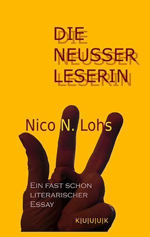 Die Neusser Leserin = Buch von Nico N. Lohs = ISBN 978-3-939832-13-3